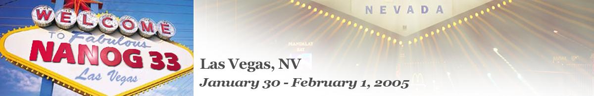 Meeting 33 in Las Vegas, Nevada, 2005-01-30