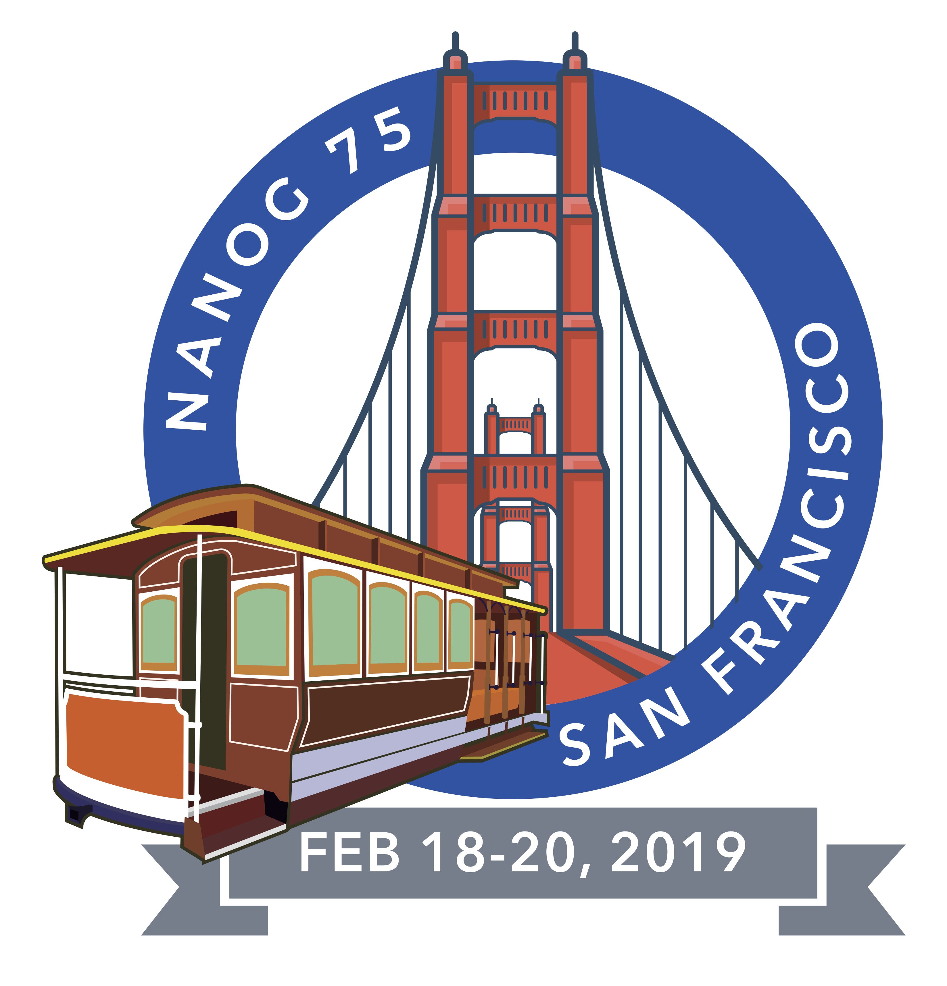 NANOG 75 Hackathon will take place February 17, 2019 and the NANOG 75  conference is February 18-20, 2019. Both will offer a great opportunity to  network ...